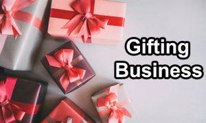Gifting Business