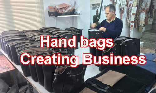 Hand Bags Creating Business