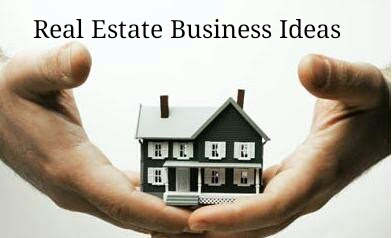 real state business ideas