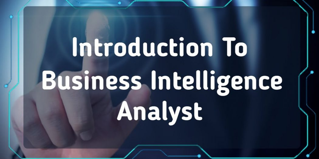 Intelligence Business Analyst